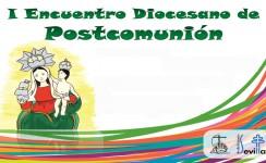 I Encuentro diocesano de Postcomunión