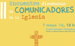 El 7 de mayo se celebra el II Encuentro de Comunicadores de la Iglesia
