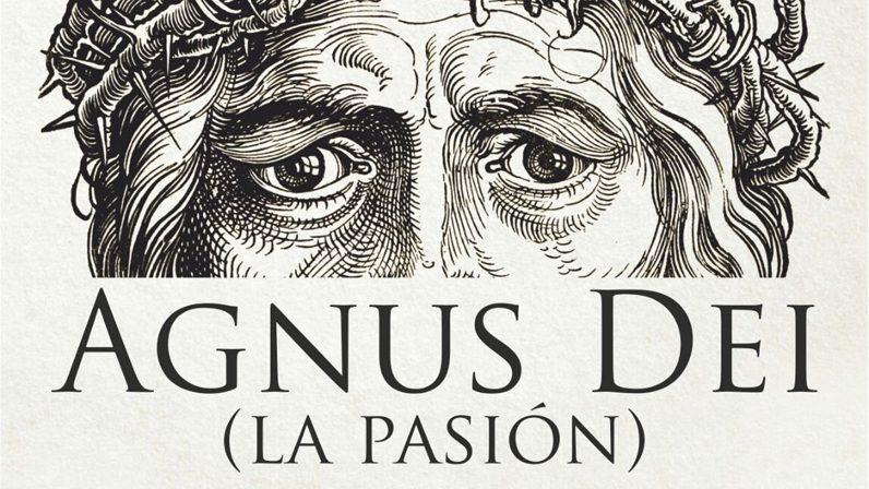 Agnus Dei, la Pasión de Jesús en el Teatro María Auxiliadora