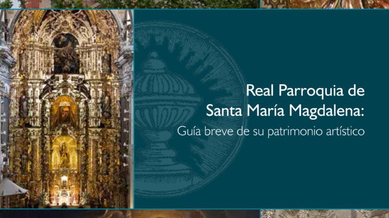 Guía breve de la Parroquia de la Magdalena de Sevilla