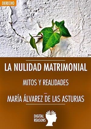 """""""La nulidad matrimonial, mitos y realidades"""""""