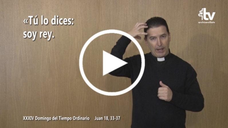 Evangelio del 25 de noviembre en Lengua de Signos Española