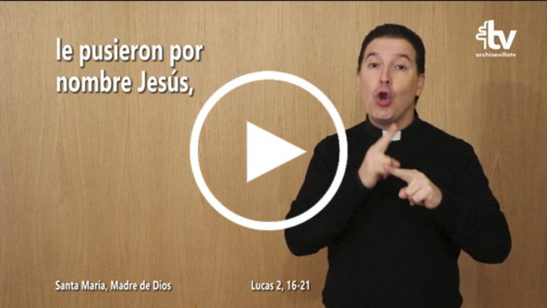 Evangelio de la Solemnidad de Santa María, Madre de Dios en LSE