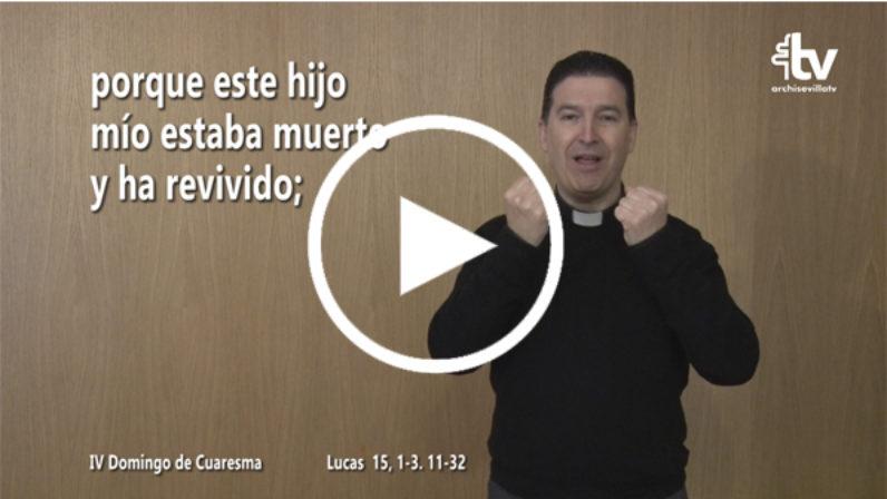 Evangelio del IV Domingo de Cuaresma (ciclo C) en LSE