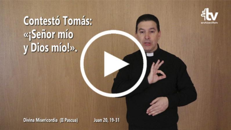 Evangelio del II Domingo de  Pascua (ciclo C) en LSE