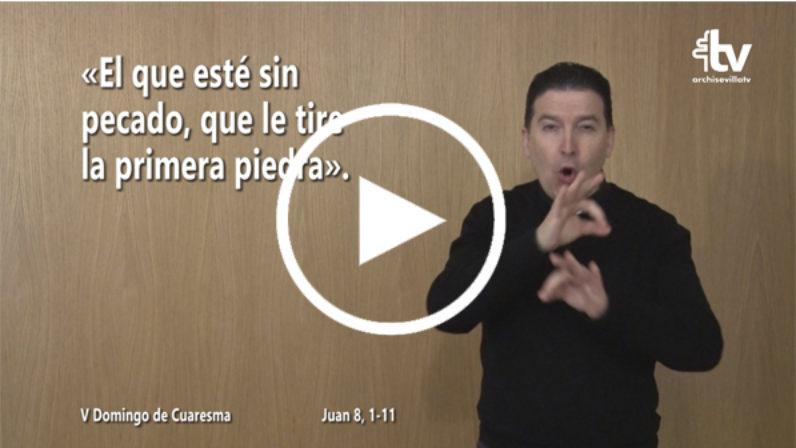 Evangelio del V Domingo de Cuaresma (ciclo C) en LSE
