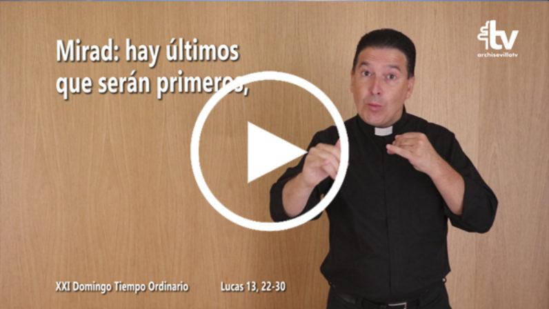 Evangelio del XXI Domingo de Tiempo Ordinario en Lengua de Signos Española (Ciclo C)