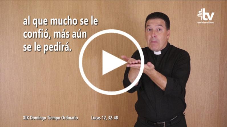 Evangelio del XIX Domingo de Tiempo Ordinario en LSE (ciclo C)