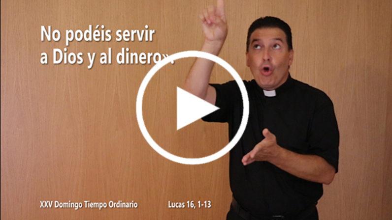 Evangelio del XXV Domingo de Tiempo Ordinario en Lengua de Signos Española (Ciclo C)