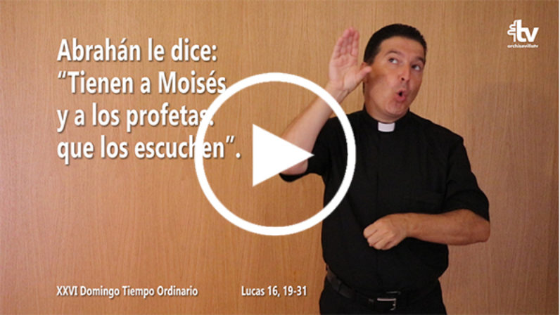Evangelio del XXVI Domingo de Tiempo Ordinario en Lengua de Signos Española (Ciclo C)