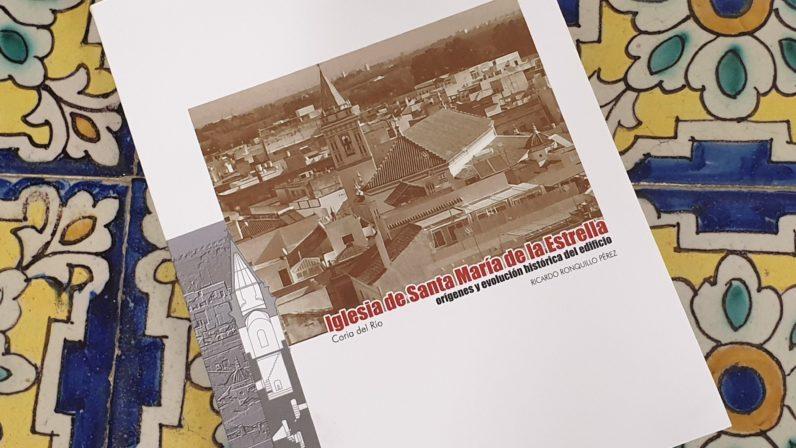 Publicado un interesante estudio sobre la Parroquia de la Estrella de Coria del Río