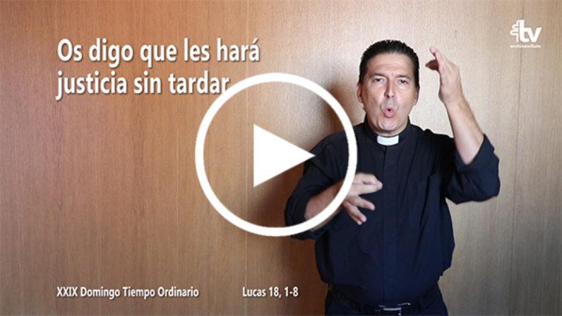 Evangelio del XXIX Domingo de Tiempo Ordinario en Lengua de Signos Española (Ciclo C)