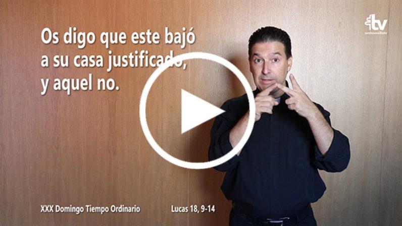 Evangelio del XXX Domingo de Tiempo Ordinario en Lengua de Signos Española (Ciclo C)