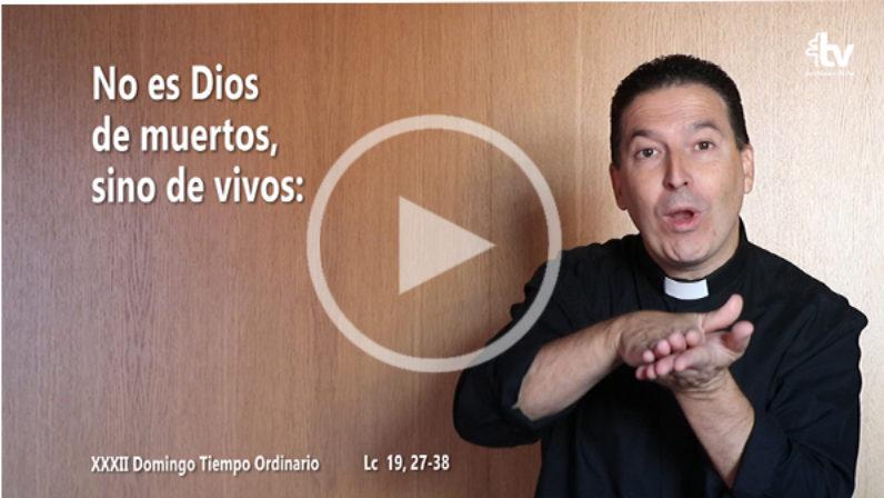 Evangelio del XXXII Domingo de Tiempo Ordinario en Lengua de Signos Española (Ciclo C)