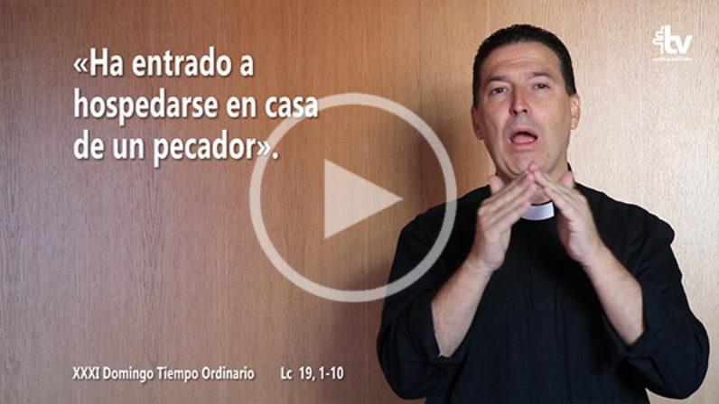 Evangelio del XXXI Domingo de Tiempo Ordinario en Lengua de Signos Española (Ciclo C)