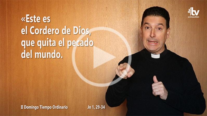 Evangelio del II Domingo de Tiempo Ordinario (ciclo A)  en LSE
