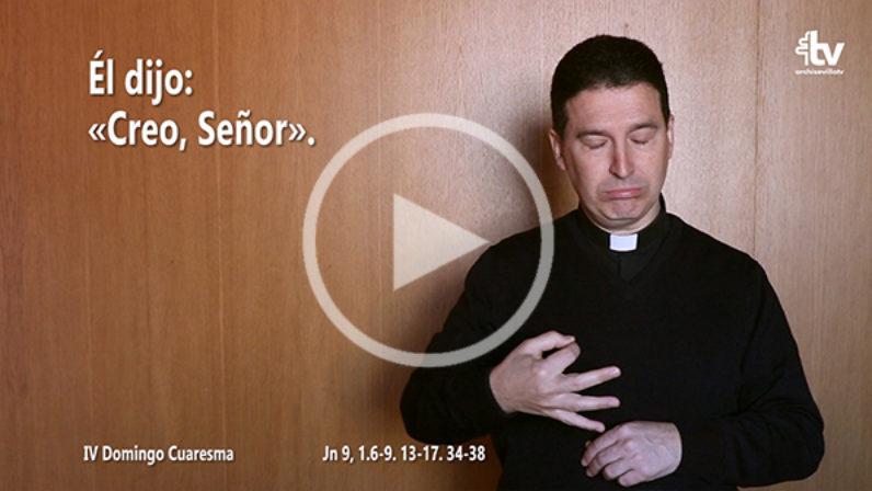 Evangelio del IV Domingo de Cuaresma (ciclo A) en LSE
