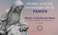 Archisevilla Siempre Adelante ofrece de meditaciones sobre los personajes bíblicos de la Pasión