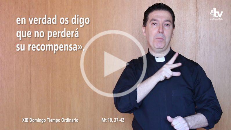 Evangelio del XIII Domingo de Tiempo Ordinario (ciclo A) en LSE