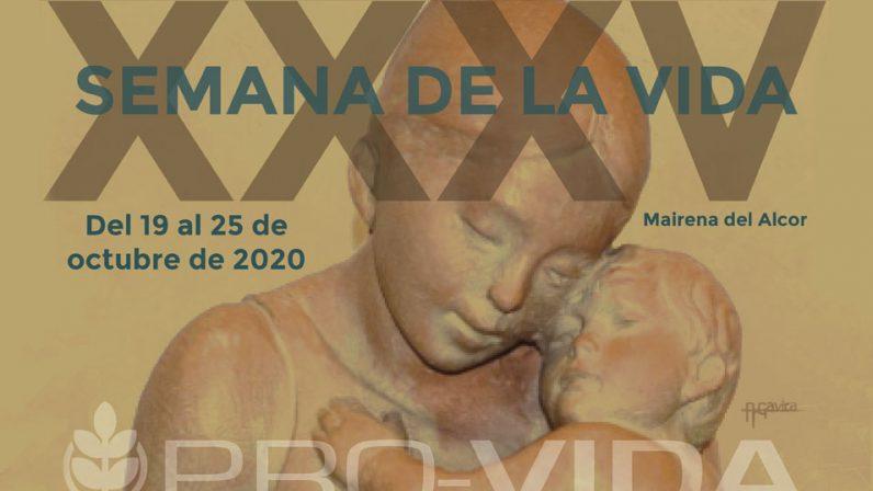 Pro-Vida Mairena del Alcor celebra su XXXV Semana de la Vida de forma semipresencial