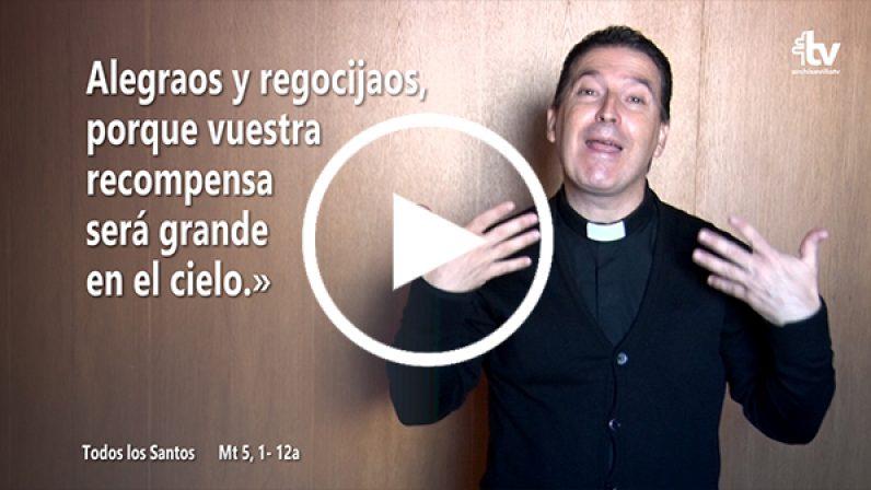 Evangelio de la Solemnidad de Todos los Santos (XXXI T.O.- Ciclo A) en LSE