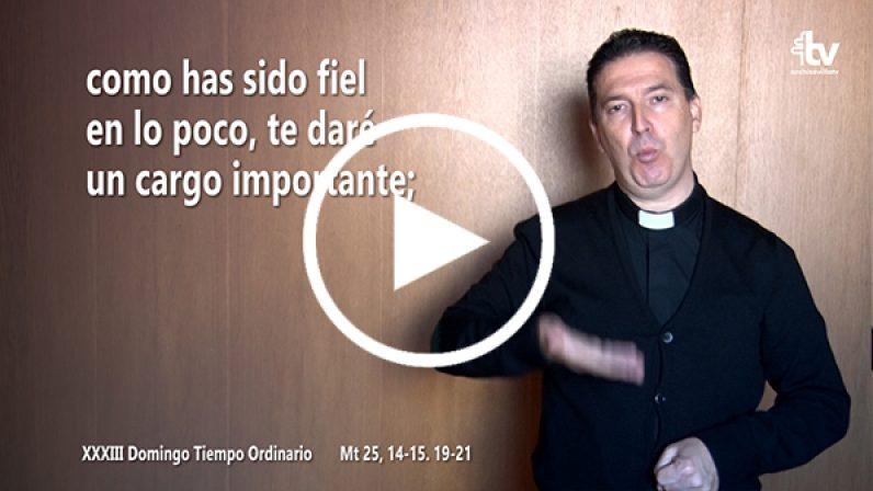Evangelio del XXXIII Domingo de Tiempo Ordinario (ciclo A) en LSE