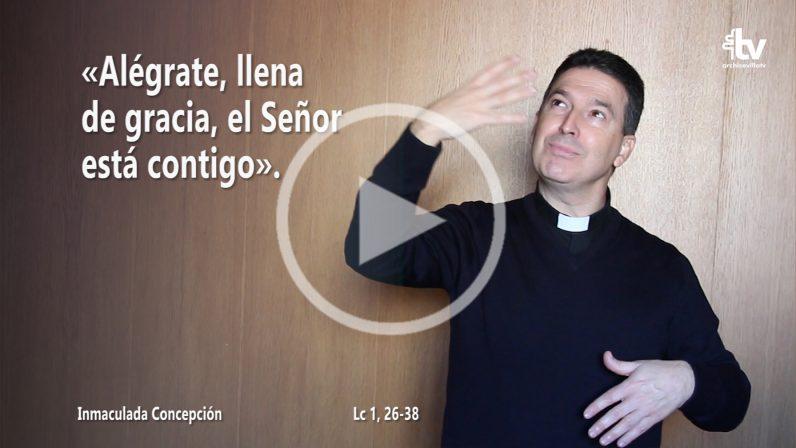 Evangelio de la Solemnidad de la Inmaculada Concepción de la Virgen (ciclo B) en LSE