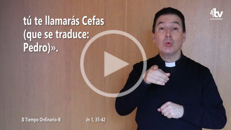 Evangelio del II Domingo de Tiempo Ordinario en LSE (ciclo B)