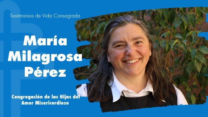 """María Milagrosa Pérez, superiora de las Hijas del Amor Misericordioso: """"La vocación es un corazón enamorado"""""""