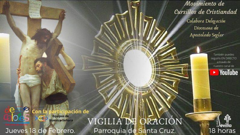 La Parroquia Santa Cruz de Sevilla acoge una nueva Vigilia de Oración organizada por los Cursillos de Cristiandad