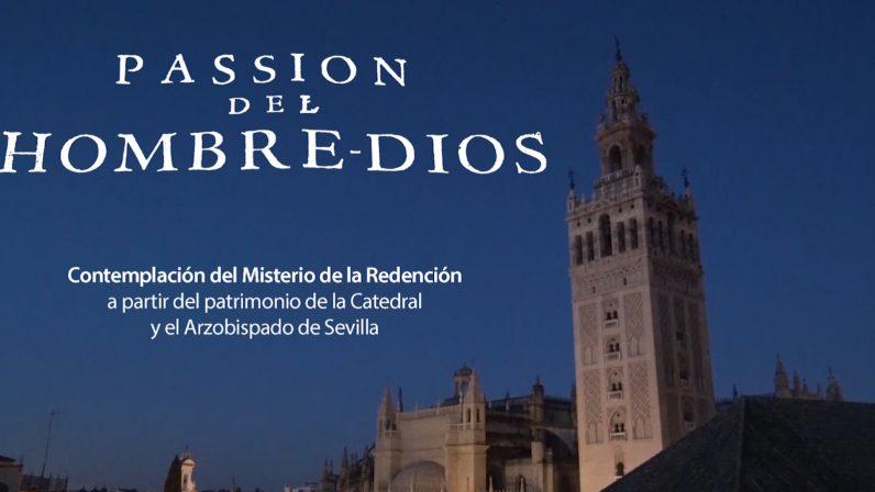 Serie documental 'Passion del Hombre-Dios'