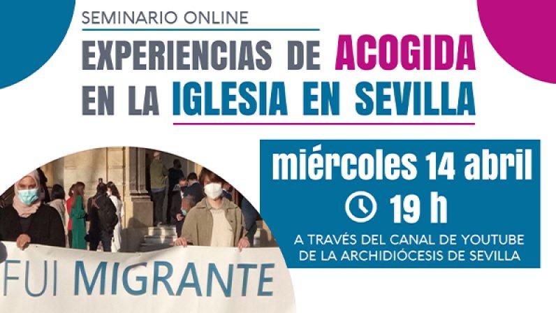"""La Delegación de Migraciones organiza un encuentro virtual sobre las """"experiencias de acogida en la Iglesia de Sevilla"""""""