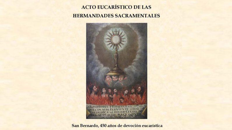 Acto eucarístico de las hermandades sacramentales de Sevilla en San Bernardo