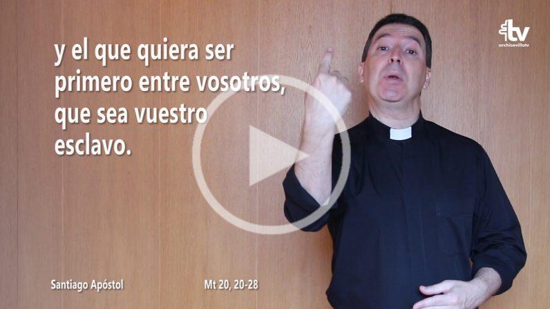 Evangelio de la Solemnidad de Santiago, apóstol, patrono de España en LSE (Ciclo B)