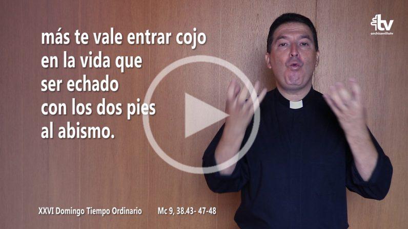 Evangelio del XXVI Domingo del Tiempo Ordinario en LSE (Ciclo B)