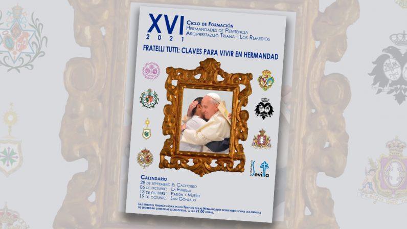 XVI Ciclo de Formación de las Hermandades de Penitencia de Triana- Los Remedios